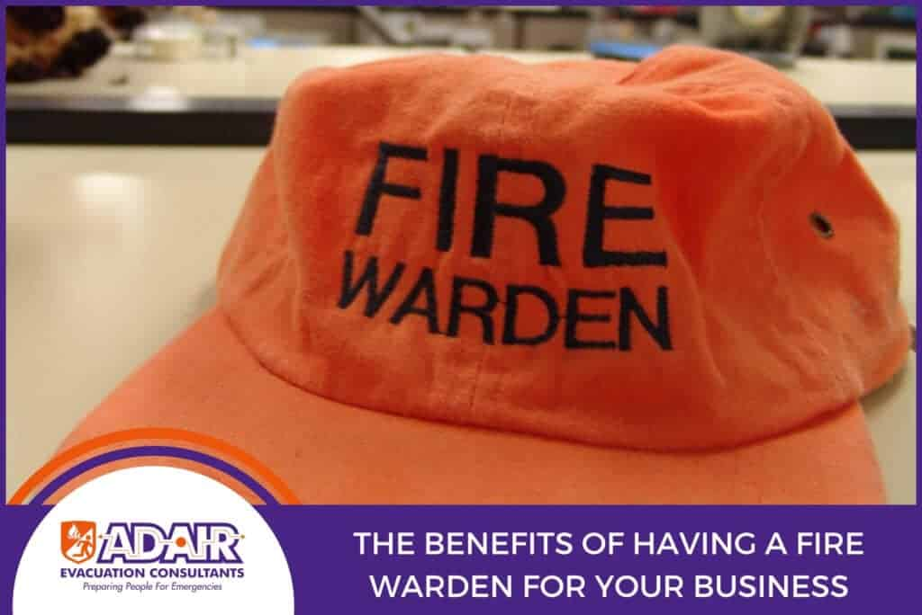 The Benefits of Having a Fire Warden for Your Business