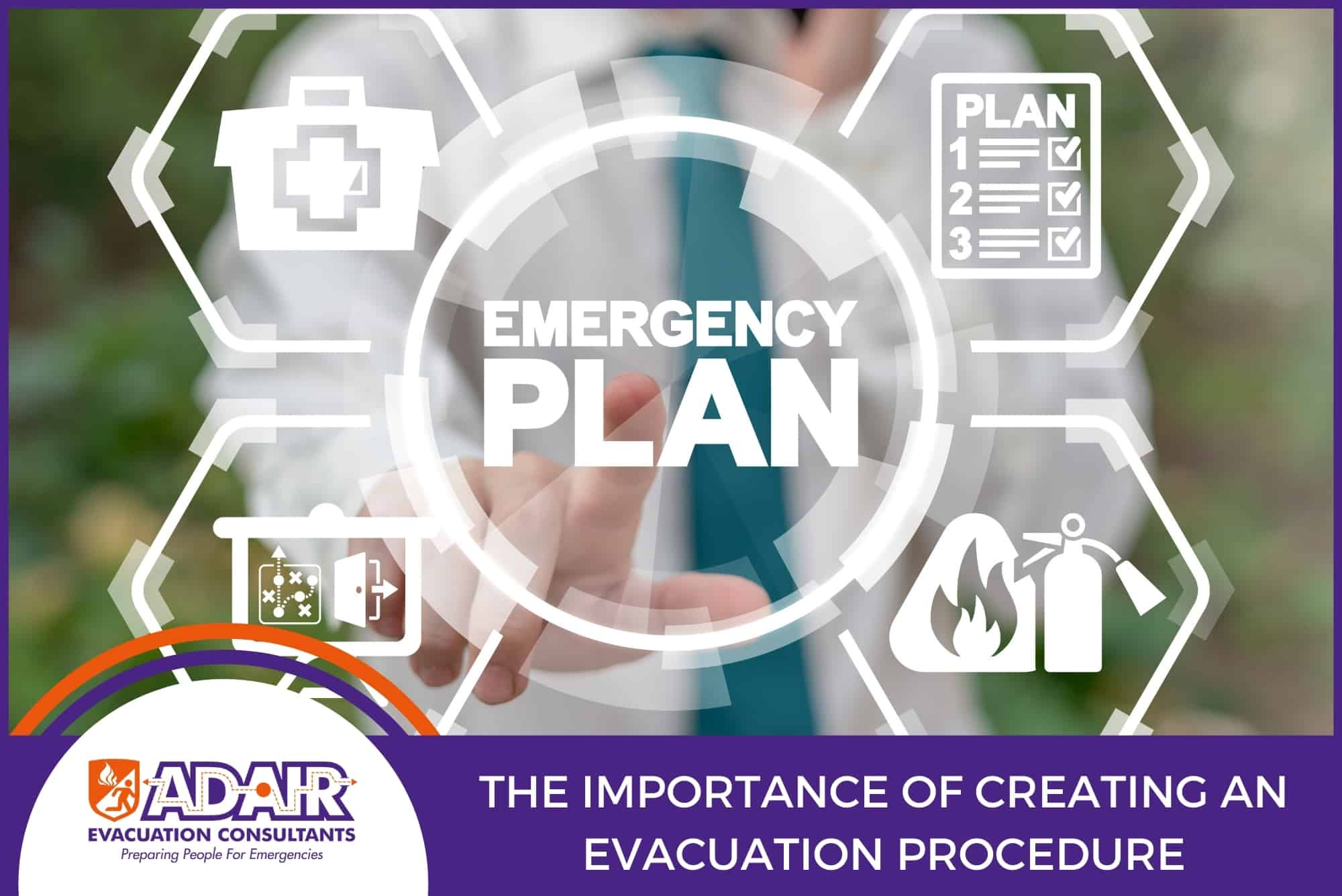 The Importance of Creating an Evacuation Procedure